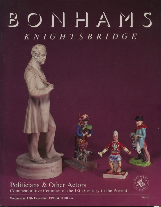 Bonhams December 1993 Politicians & other Actors Ceramics 18th Century etc