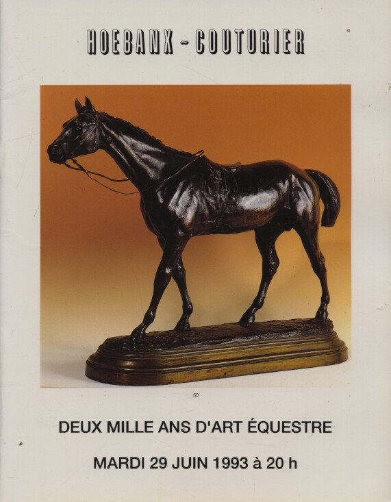 Hoebanx June 1993 2 Thousand Years of Equestrian Art, Sculptures, Paintings etc.