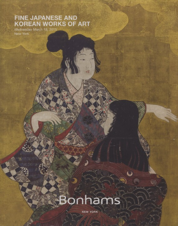 Bonhams March 2015 Fine Japanese and Korean Works of Art
