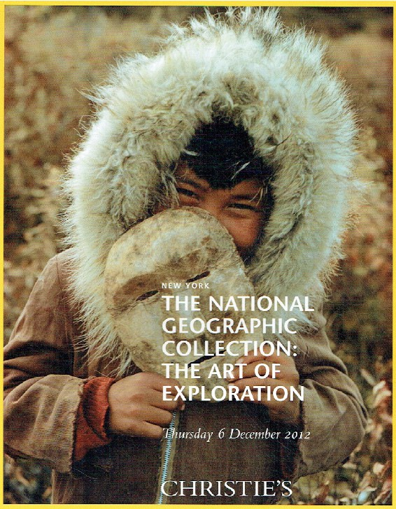 Christies December 2012 National Geographic: The Art of Exploration