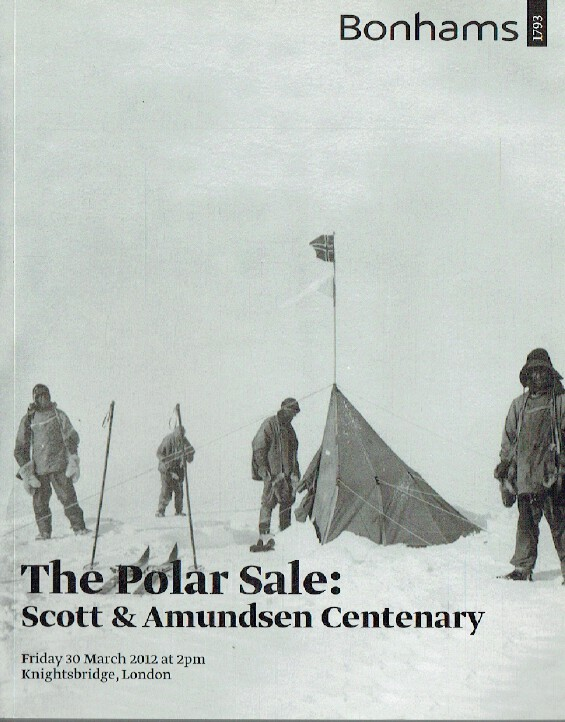 Bonhams March 2012 Polar Sale - Scott & Amundsen Centenary