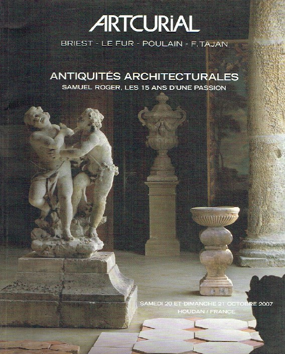 Artcurial October 2007 Architectural Antiquities - Samuel Roger