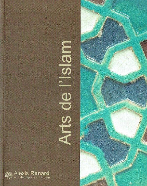 Alexis Renard/David Ghezelbash 2007 Islamic Art & Antiquities
