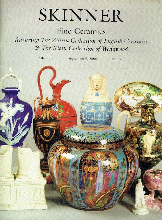 Skinner September 2006 English Ceramics & Wedgwood - Zeitlin & Klein Collection