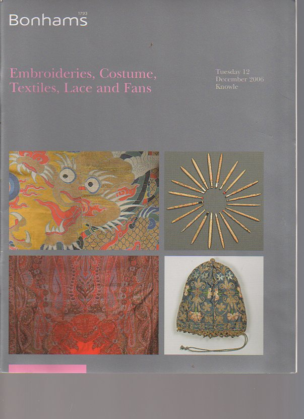 Bonhams 2006 Embroideries, Costume, Textiles, Lace, Fans