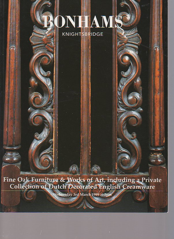 Bonhams 1999 Fine Oak Furniture & Dutch Creamware