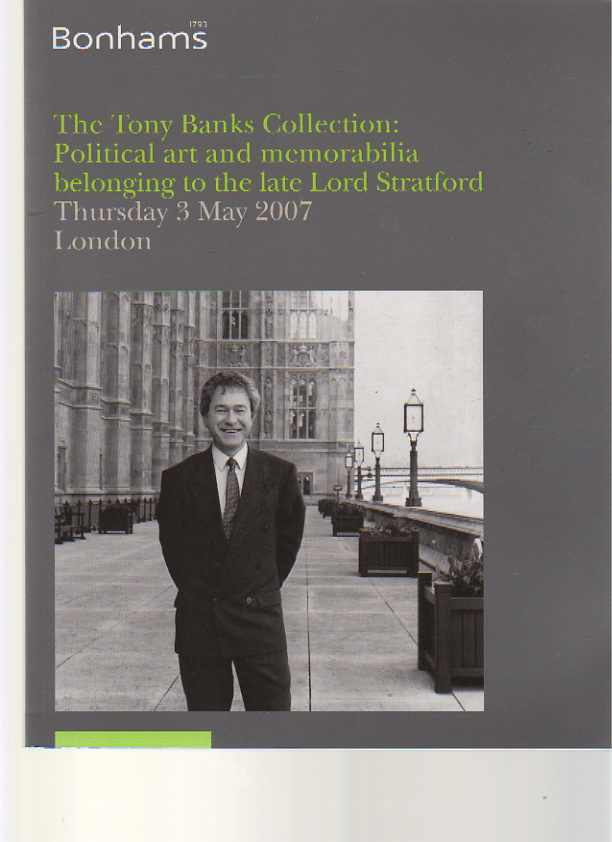 Bonhams 2007 Tony Banks Collection: Political Art & Memorabilia