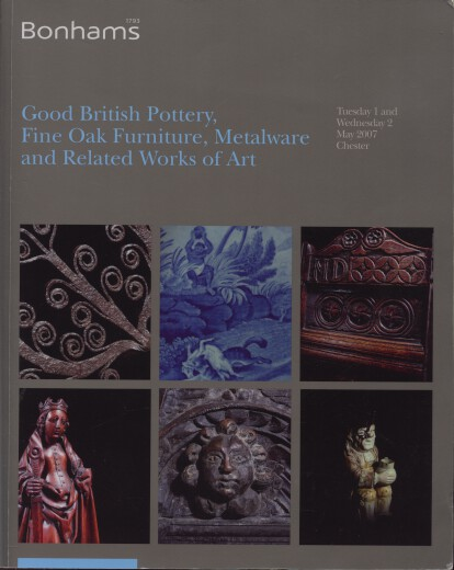 Bonhams 2007 British Pottery, Fine Oak Furniture, Metalware