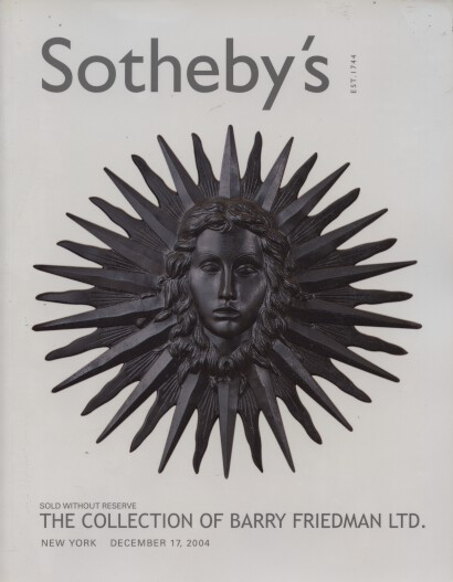 Sothebys 2004 The Collection of Barry Friedman