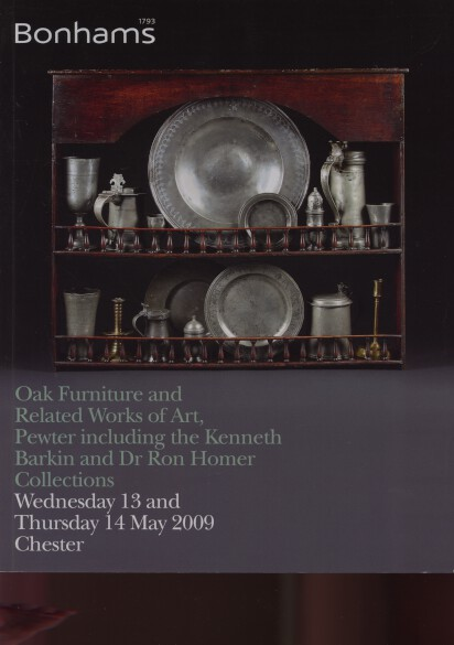 Bonhams 2009 Oak Furniture, Pewter (Barkin & Homer Collections)