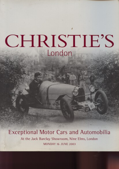 Christies June 2003 Exceptional Motor Cars & Automobilia