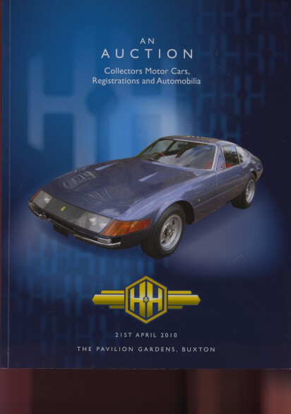H&H 2010 Collectors Motor Cars, Registrations & Automobilia