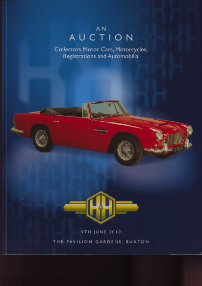 H&H June 2010 Collectors Motor Cars, Motorcycles & Automobilia