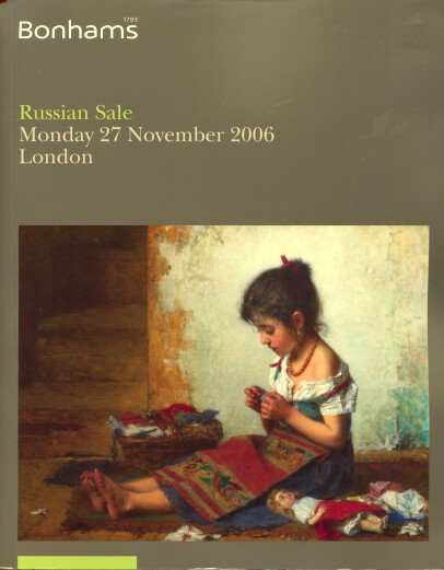 Bonhams 2006 The Russian Sale, Paintings, Works of Art