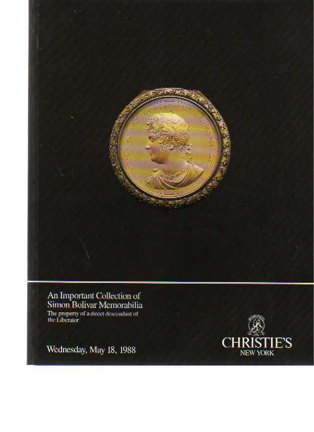 Christies 1988 Collection of Simon Bolivar Memorabilia