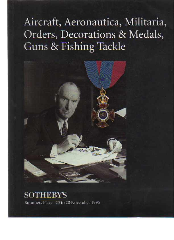 Sothebys 1996 Aircraft, Militaria, Medals, Guns & Fishing Tackle