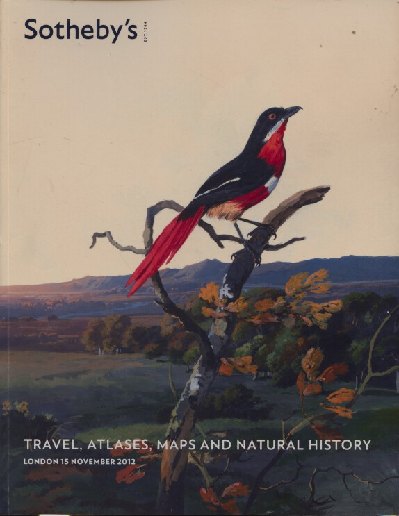 Sothebys November 2012 Travel, Atlases, Maps and Natural History