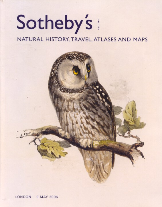 Sothebys May 2006 Natural History, Travel, Atlases and Maps