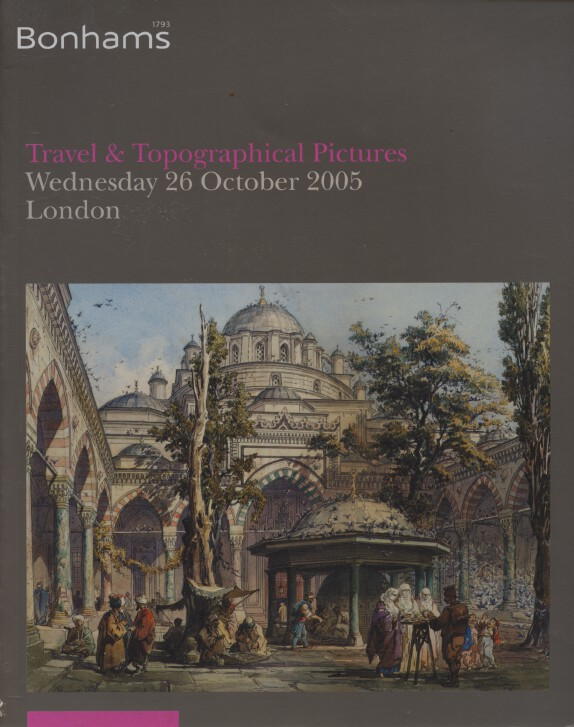 Bonhams October 2005 Travel & Topographical Pictures