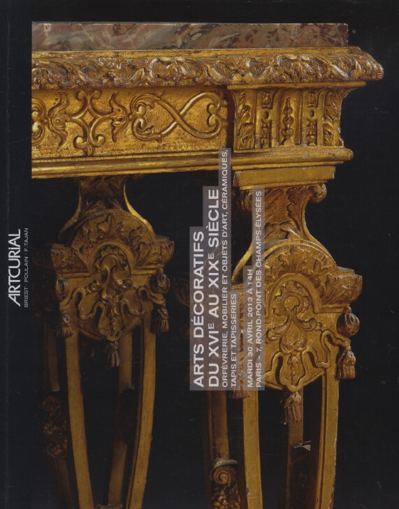 Artcurial April 2013 French Furniture, Works of Art, Silver etc. 16th-19th C.