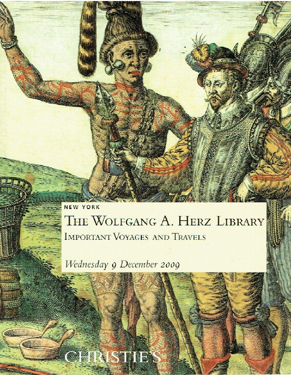 Christies December 2009 The Wolfgang Herz Library: Important Voyages & Travels