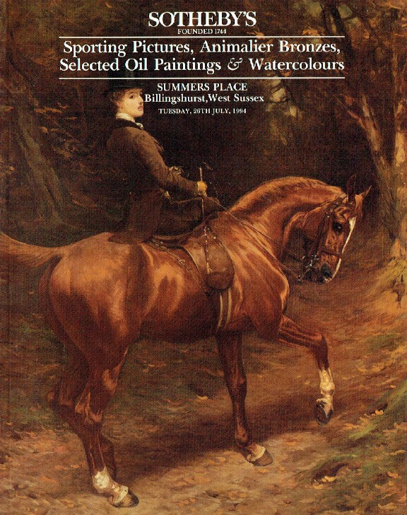 Sothebys July 1994 Sporting Pictures, Animalier Bronzes & Oil Paintings