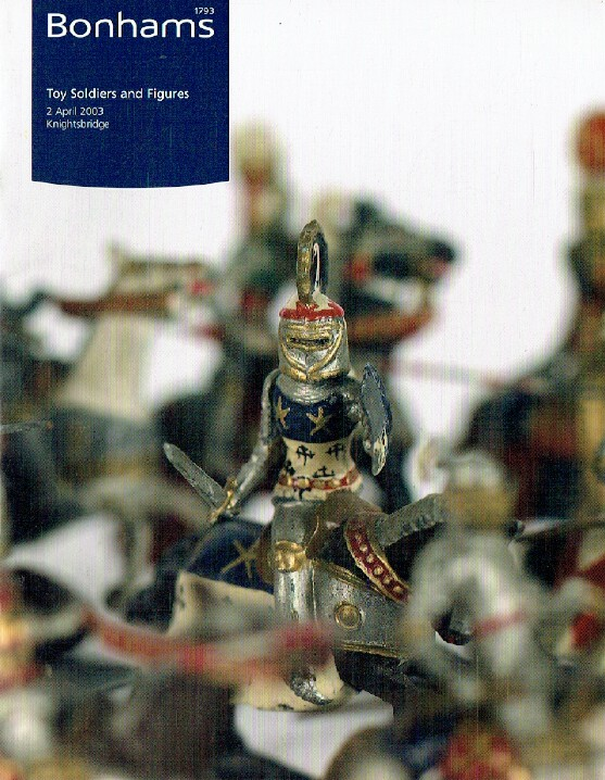Bonhams April 2003 Toy Soldiers and Figures