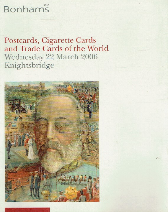 Bonhams March 2006 Postcards, Cigarette Cards and Trade Cards of The World