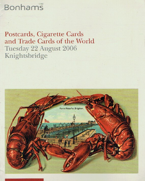 Bonhams August 2006 Postcards, Cigarette Cards and Trade Cards of The World