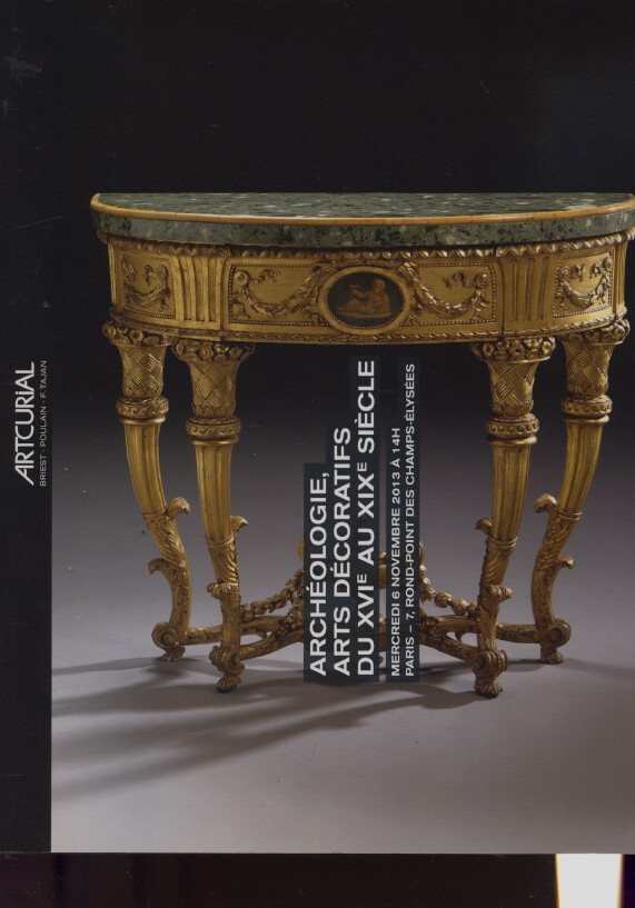 Artcurial November 2013 Antiquities, 16th/19th C Decorative Arts