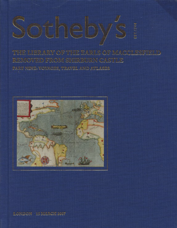 Sothebys March 2007 Earl of Macclesfield - Voyages, Travel & Atlases Part 9 HB