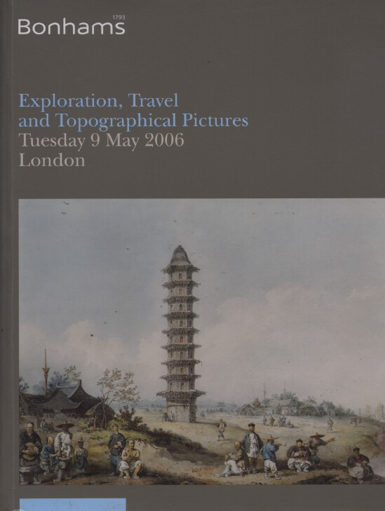 Bonhams 2006 Exploration, Travel and Topographical Pictures