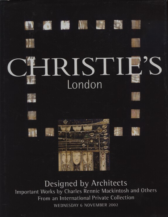 Christies 2002 Designed by Architects, Works by C R Mackintosh